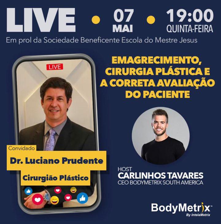 Live com cirurgião plástico Dr. Luciano Prudente